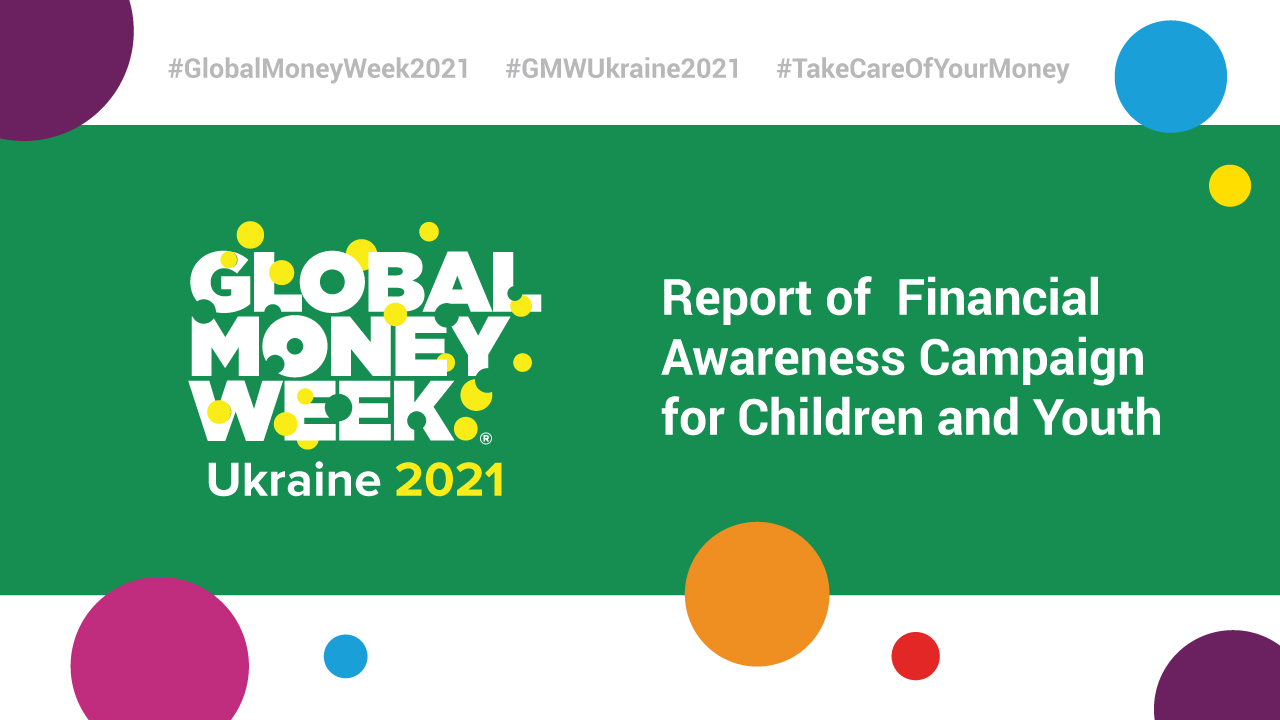 Global Money Week 2021 in Ukraine is Over